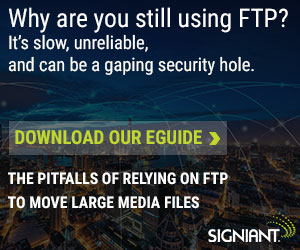 Signiant - Why are you still using FTP?