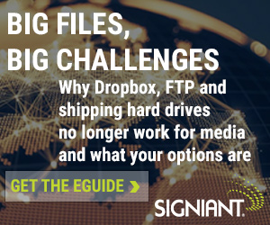 Signiant - Big Files, Big Challenges