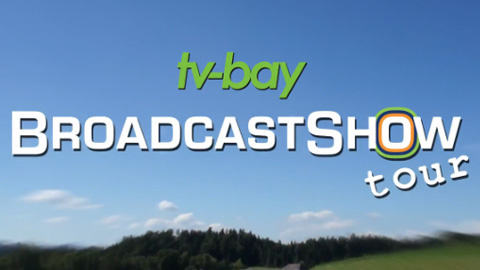 The tv-bay BroadcastShow Tour 2013