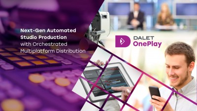 New Dalet OnePlay Transforms Automated Studio Production