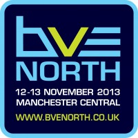 BVE NORTH 2013 WELCOMES QUALITY AUDIENCE