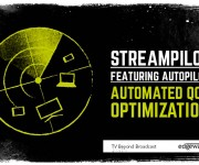 Edgeware adds automated QoE optimization to its multi-CDN control platform StreamPilot