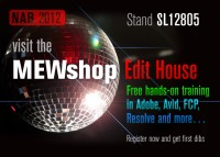 Manhattan Edit Workshop Rocks NAB 2012 with Free Hands-On Training | Session Playlist Includes All the Favorites
