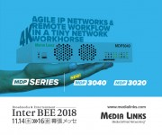 Media Links Addresses IP Video Routing,  4K UHD Transport, Remote Production at InterBee 2018