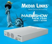 Media Links Showcases Media over IP Technology at NAB NY