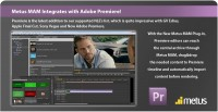 Metus MAM Integrates with Adobe Premiere