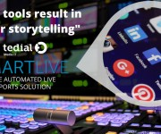 Tedial to Demonstrate Expanded MAM Platform at NAB 2020 with New Tools to Enhance Sports and Live Production, Improve Storytelling, Streamline Workflows and Optimize Cloud Architecture