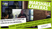 Marshall Cameras Global Shutter Ultra Small Camera CV568 & Collaborations and NDI